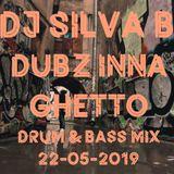 DUBZ INNA GHETTO DRUM & BASS MIX 22-05-2019