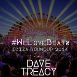 #WeLoveBeats Ibiza Round Up 2014