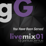 gG livemix01: You Have Been Served