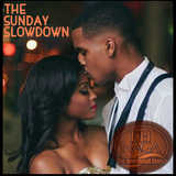 THE SUNDAY SLOWDOWN 2