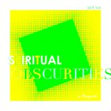 Spiritual Obscurities / episode VII