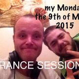 my monday the 9th of march 2015 (UPLIFTING AND EMOTIONAL HARD  TRANCE SESSIONS)