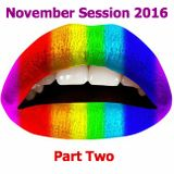 November Session 2016 (Part Two)