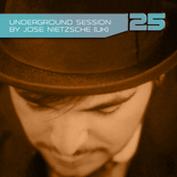 Underground Session 25 by Jose Nietzsche