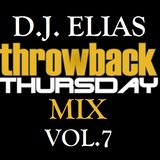 DJ Elias - ThrowBack Thursday Mix Vol.7
