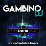 Gambino DeeJay - AfterDarkRadio - 8th May 2017