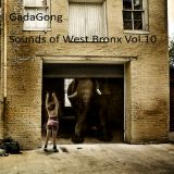 Sounds of West Bronx Vol.10