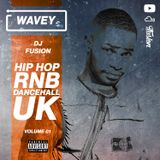 #Wavey 01 | New Hip Hop RnB Afro Dancehall UK Urban songs.
