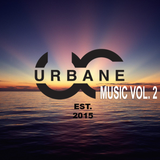 Urbane Music Vol. 2 Chill House / Tropic / Indie