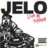 JELO - Live @ System Soundbar