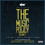 @DJAROFFICIAL - THE MUSIC POLICY VOLUME 7 (HIP HOP RNB UK RAP AFRO)