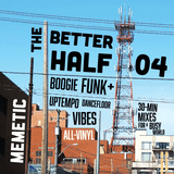 The Better Half - Episode 04 - Downtown Funk