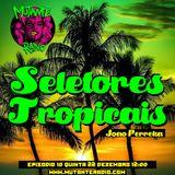 SELETORES TROPICAIS EPISODIO 10