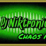 Dj Niktronic - Chaos Mix @30.8.16