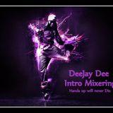DeeJay Dee - Hands Up Intro Mixering