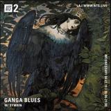 Ganga Blues w/ Symrin - 24th April 2019