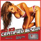 Certified Blazin Vol. 6
