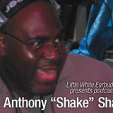 "LWE Podcast 42: Anthony ""Shake"" Shakir"