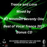 Trance and Love Mixed by DJ Nineteen Seventy One Best of Vocal Trance 2017