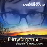 DirtyOrganix Session#11Guest Mix Midnattssoula