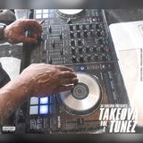 Dj Takeova Presents Takeova Tunez Vol 1