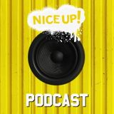 NICE UP! Podcast - June 2018