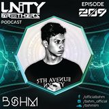 Unity Brothers Podcast #209 [GUEST MIX BY BSHM]