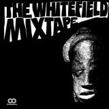 The Whitefield Mixtape