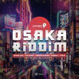 VA-Dj WhaGwaan - Osaka Riddim Mix (Precision Productions) 2018
