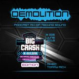 Demolition podcast 6/2018 BIG CRASH EDITION