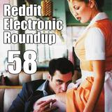 Reddit Electronic Roundup 58