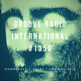 Groove Radio Intl #1350: Dombresky & Noizu / Swedish Egil