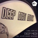 Label Serie #3 - Deep Medi (mix by Sch'pr - Unlike Sessions)