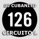 DJ Cubanito Circuito L 126