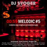 00:59 Melodic #5