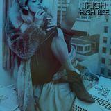 Thigh High Rise
