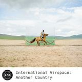 International Airspace: Another Country