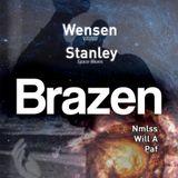 Brazen 28|02|15 - Wensen|Stanley