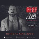 Prism Presents: Beef Ink - DJ Neill MacLeod (Live @ Fly 2.0 Toronto)