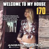 Welcome To My House 170