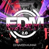 EDM 2.0 Electronic Desi Music Vol. 2 (ALBUM MIX)