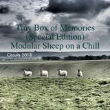 Tiny Box of Memories (Special Circuits 2018 Edition ) Modular Sheep on a Chill