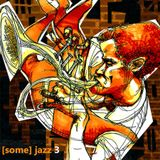 BamaLoveSoul.com Presents [Some] Jazz 3