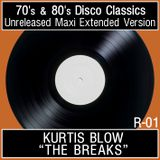 """Kurtis Blow - """"The Breaks""""  [Unreleased Maxi Extended Version] R-01"""