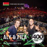 Aly & Fila – Live @ Future Sound of Egypt 400 (FSOE400, Minsk, Belarus)