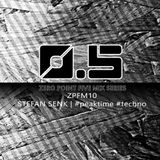 [ZPFM10] - Stefan Senk - #peaktime #techno