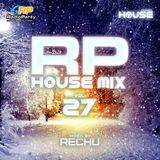 RP House Mix 27 mixed by RECHU