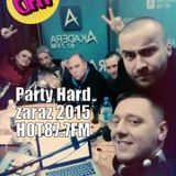Party Hard x sylwester 2015 x HOT87.7FM 30.12.2014r.