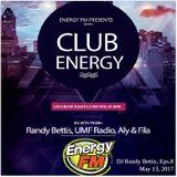DJ Randy Bettis presents: EnergyFM 'Club Energy' Mixshow, Eps. 8
