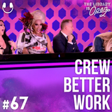 #67 Crew Better Work